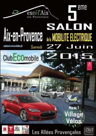 5 me salon exc l 39 aix de la mobilit lectrique samedi 27 juin 2015 aix en provence. Black Bedroom Furniture Sets. Home Design Ideas