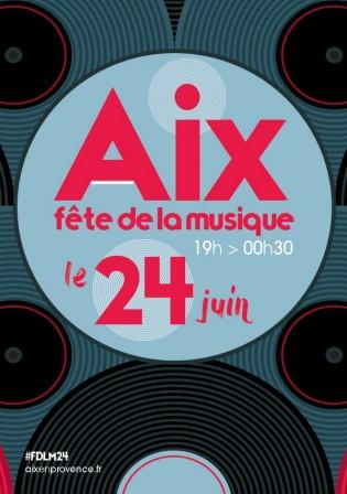 F te de la musique vendredi 24 juin 2016 aix en provence - Fete de la musique salon de provence ...