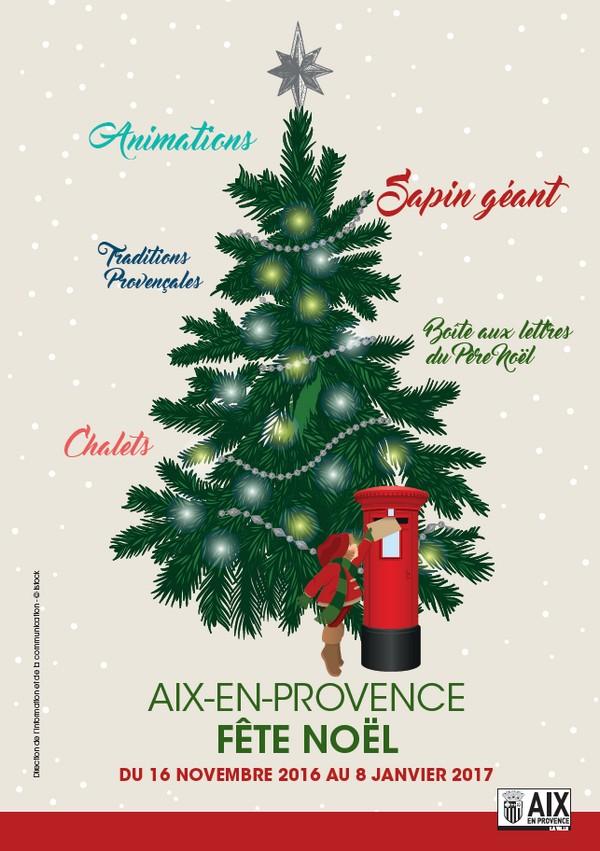 noel 2018 aix en provence Festivités de Noël   Du 16 novembre 2016 au 8 janvier 2017   Aix  noel 2018 aix en provence