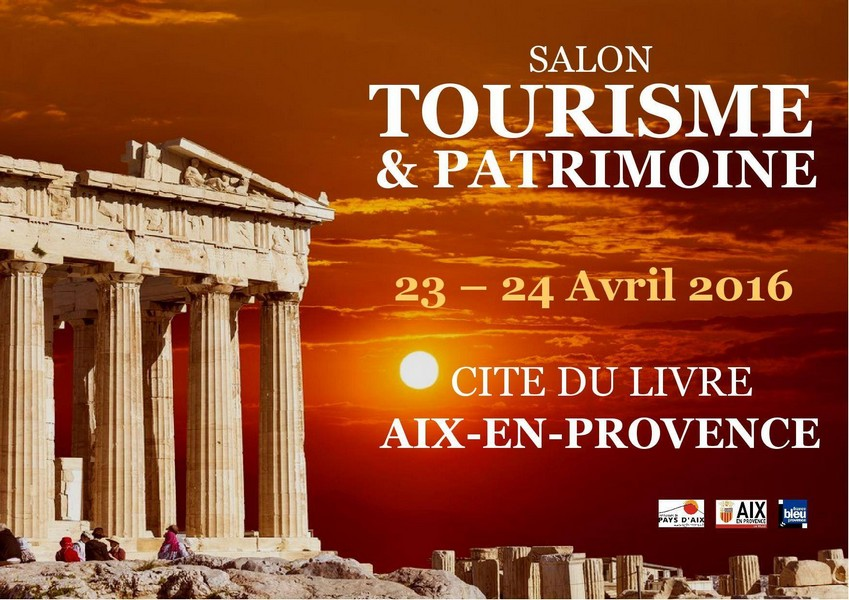 salon tourisme et patrimoine 23 et 24 avril 2016 aix en provence. Black Bedroom Furniture Sets. Home Design Ideas