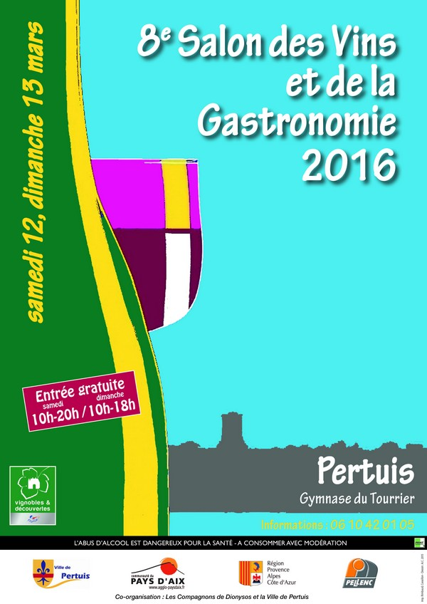 8 me salon des vins et de la gastronomie 12 et 13 mars 2016 pertuis. Black Bedroom Furniture Sets. Home Design Ideas